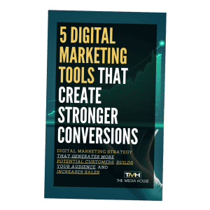 5 Digital Marketing Tools for Strong Conversions